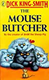 img - for The Mouse Butcher book / textbook / text book