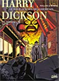 img - for Harry Dickson, tome 6 : terreurs jaunes book / textbook / text book