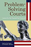 img - for Problem-Solving Courts: Justice for the Twenty-First Century? book / textbook / text book