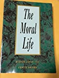 img - for The Moral Life by Steven Luper (1991-11-03) book / textbook / text book