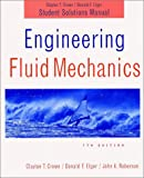 Engineering Fluid Mechanics, Student Solutions Manual (0471219665) by Crowe, Clayton T.
