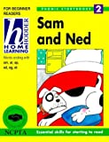 Sam and Ned (Hodder Home Learning Phonic Storybooks)