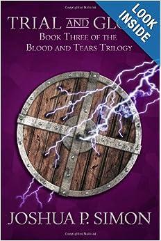 Trial and Glory (Blood and Tears) - Joshua P. Simon