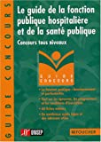 echange, troc ONISEP - Le guide de la Fonction publique hospitalière et de la santé publique