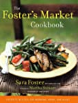 The Foster's Market Cookbook: Favorit...