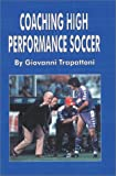 img - for Coaching High Performance Soccer book / textbook / text book