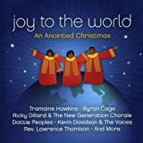 echange, troc Various Artists - Joy to the World: An Anointed Christmas