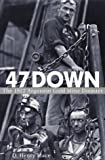 47 Down: The 1922 Argonaut Gold Mine Disaster (0471446920) by MacE, O. Henry