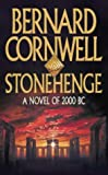 Bernard Cornwell Stonehenge: A Novel of 2000 BC