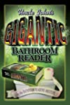 Uncle John's Gigantic Bathroom Reader