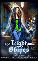 The Light Who Shines (Bluebell Kildare Series Book 1)