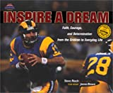 img - for Inspire a Dream: Faith, Courage, and Determination from the Gridiron to Everyday Life with Other (Heart of a Champion) book / textbook / text book