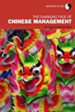 img - for The Changing Face of Chinese Management (Working in Asia) book / textbook / text book