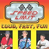 Loud Fast Fun by Speed Limit (2010-10-12)
