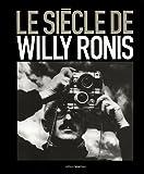 echange, troc Françoise Denoyelle - Le siècle de Willy Ronis