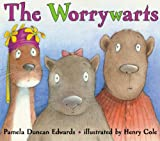 The Worrywarts (061361836X) by Edwards, P.