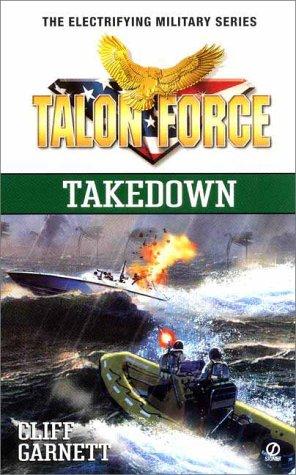 Talon Force: Takedown, Cliff Garnett