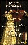 echange, troc Lorenzo de Medici - La Conjuration de la Reine