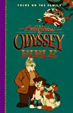 The Adventures in Odyssey Bible: Includes the Entire Text of the International Children's Bible (Focus on the Family)