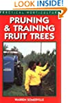 Pruning and Training Fruit Trees (Pra...
