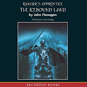 The Icebound Land: Ranger's Apprentice, Book 3 Audiobook