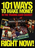 img - for 101 Ways to Make Money in the Trading-Card Market book / textbook / text book