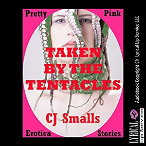 Taken by the Tentacles Audiobook