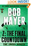 Z: The Final Countdown: The Green Berets