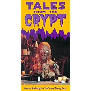 Tales From Crypt: Forever Ambergris, The Trap, Beauty Rest movie