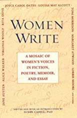 Women Write: A Mosaic Of Women's Voices in Fiction, Poetry, Memoir and Essay: A Mosaic Of Women's Voices in Fiction, Poetry, Memoir and Essay