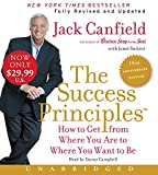 img - for The Success Principles(TM) - 10th Anniversary Edition Low Price CD: How to Get from Where You Are to Where You Are to Where You Want to Be book / textbook / text book