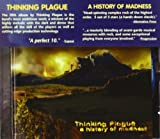 History of Madness by Thinking Plague (2003) Audio CD