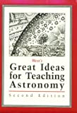 img - for West's Great Ideas for Teaching Astronomy 2nd Edition book / textbook / text book