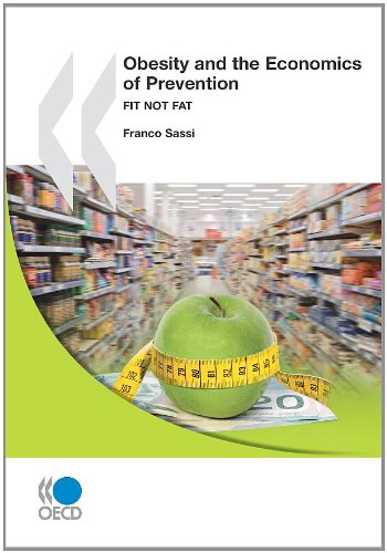 Fit not Fat: Obesity and the Economics of Prevention