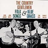 Songtexte von The Country Gentlemen - Folk Songs and Bluegrass