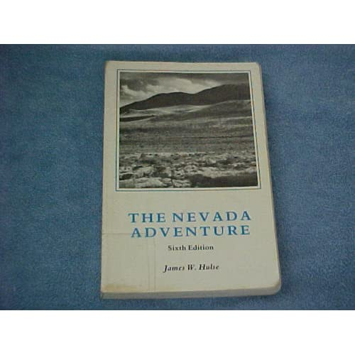 The Nevada Adventure James W. Hulse