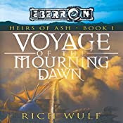 Voyage of the Mourning Dawn: Eberron: Heirs of Ash, Book 1 | Rich Wulf