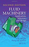 img - for Fluid Machinery: Application, Selection, and Design, Second Edition book / textbook / text book