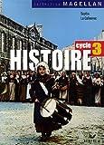 echange, troc Jacques Bartoli, Sophie Le Callennec, Olivier Cottet, Françoise Martinetti, Collectif - Histoire Cycle 3 : Conforme aux programmes 2002