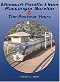 Missouri Pacific Passenger Trains: The Postwar Years