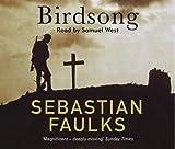 Sebastian Faulks Birdsong (Vintage War)
