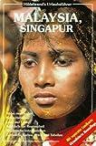 Hildebrand Travel Guide: Malaysia/Singapore