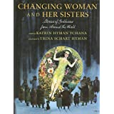 Changing Woman and Her Sisters: Stories of Goddesses from Around the World ~ Katrin Tchana
