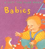 Babies (Lift-the-Flap Board Books)