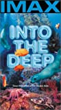 Into the Deep (IMAX) [VHS]