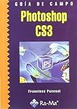 img - for GUIA DE CAMPO DE PHOTOSHOP CS3 book / textbook / text book