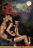 Ce Dragon En Moi : Deux Plus Une [French Edition]