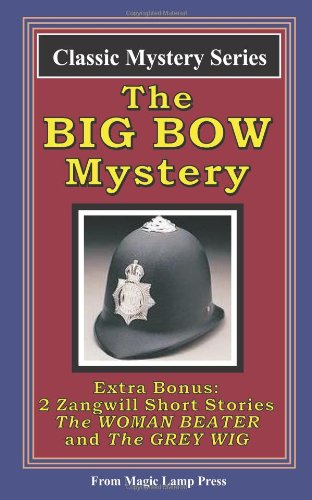 The Big Bow Mystery: A Magic Lamp Classic Mystery