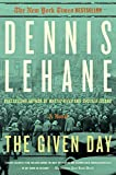 img - for The Given Day: A Novel book / textbook / text book