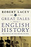 Great Tales: Battle of the Boyne to DNA v. 3 (0316727172) by Lacey, Robert